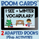 BOOM Cards™️ TWO (2) Adapted Books I See + Winter Vocabula