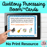 Auditory Processing Flashcards Boom Cards™ No Print Speech