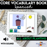 BOOM Cards in Spanish   Planting-Themed & Core Vocabulary