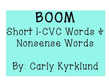 BOOM: Short I CVC Words & Nonsense Words