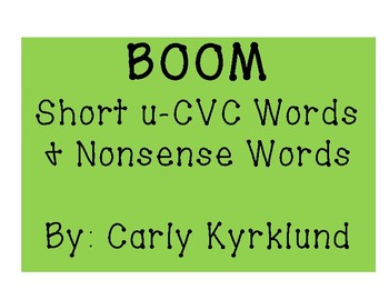 BOOM: Short U CVC Words & Nonsense Words