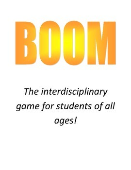 BOOM BOOM BOOM: The interdisciplinary game for students of all ages!