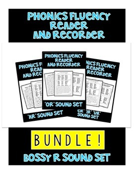 BOSSY R BUNDLE! - Phonics Fluency Assessment