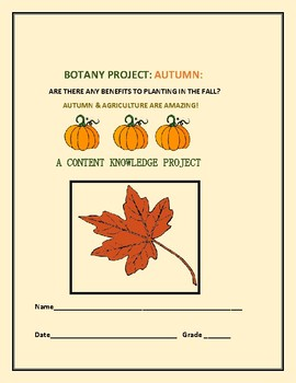 BOTANY: AUTUMN AND AGRICULTURE