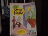 BOTTLE BIOLOGY  ISBN  978-07575-0094-7