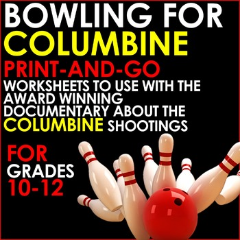 BOWLING FOR COLUMBINE - Print and Go Worksheets for Analys