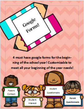BOY Google Forms- 4 customizable forms for the Beginning of the School year!