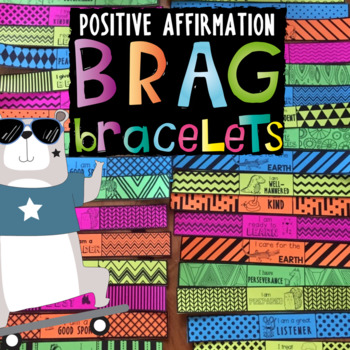 BRAG BRACELETS *Character Traits *Affirmations  *Positive Reinforcement