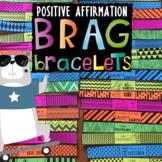 BRAG BRACELETS *Character Traits *Affirmations  *Positive Reinforcement