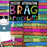 BRAG BRACELETS *Character Traits *Affirmations  *Positive