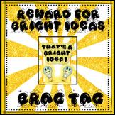 BRAG TAG: Now That's A Bright Idea