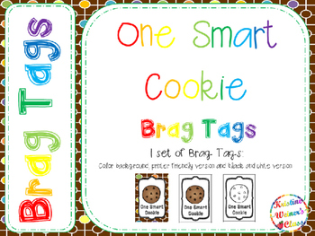 BRAG TAGS: One Smart Cookie {Freebie}