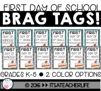 BRAG TAGS | 1st Day of School | FREEBIE!