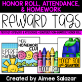 Reward Tags {Honor Roll, Attendance, Homework}