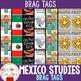 BRAG TAGS - Mexico Studies