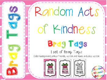 BRAG TAGS: Random Acts of Kindeness {Freebie}