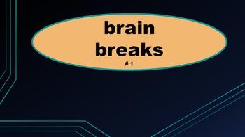 BRAIN BREAKS - #1