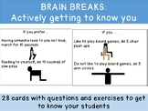 BRAIN BREAKS: Actively getting to know you! Questions to get students moving!