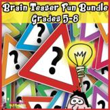 BRAIN TEASER STORIES, RIDDLES AND PUZZLES GRADES 5-8 BUNDLE