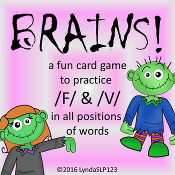 BRAINS!! Articulation Game for /F/ and /V/