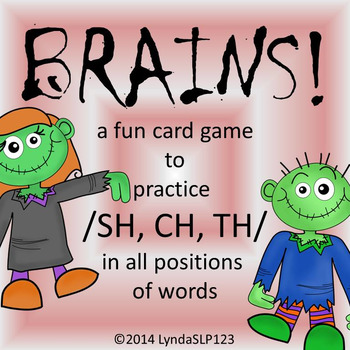 BRAINS!! Articulation Games for /SH, CH, TH/