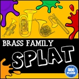 BRASS FAMILY SPLAT (WITH LISTENING EXAMPLES)