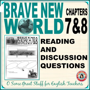 BRAVE NEW WORLD  Chapters 7 and 8 Activities for Comprehension and Analysis