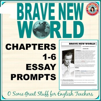 brave new world essay prompts for chapters tpt brave new world essay prompts for chapters 1 6