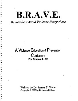 BRAVE: Middle and High School Safety and Violence Prevention Curriculum
