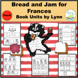 BREAD AND JAM FOR FRANCES Book Units by Lynn