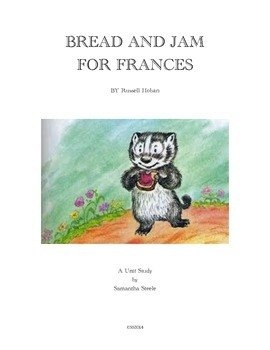 Bread and Jam for Frances by Russell Hoban (CCSS aligned unit)