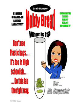 BREAD MOLD LAB - NO PLASTIC BAGS- Environmental Science - BIOLOGY- 18-PAGES