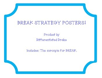 BREAK strategy posters