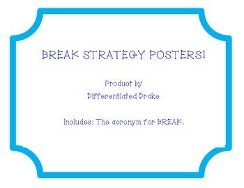 BREAK strategy posters