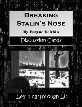 BREAKING STALIN'S NOSE by Eugene Yelchin - Discussion Cards