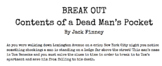 "BREAKOUT ROOM for Jack Finney's ""Contents of A Dead Man's Pocket"""