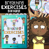 MINDFULNESS BREATHING EXERCISES FOR KIDS: Tools for a Trau