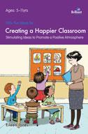 100+ Fun Ideas for a Happier Classroom