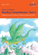 Brilliant Activities for Reading Comprehension: Year 6