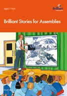 Brilliant Stories for Assemblies