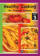 Healthy Cooking for Primary Schools, Book 3