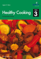Healthy Cooking for Secondary Schools, Book 3