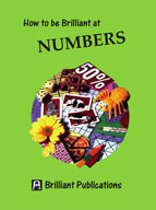 How to be Brilliant at Numbers