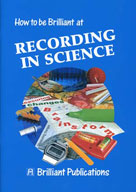 How to be Brilliant at Recording in Science