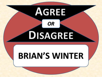 BRIAN'S WINTER - Agree or Disagree Pre-reading Activity