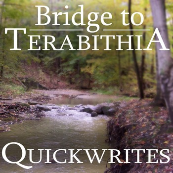 THE BRIDGE TO TERABITHIA Journal - Quickwrite Writing Prom