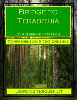 BRIDGE TO TERABITHIA - Katherine Paterson - Comprehension & Text Evidence