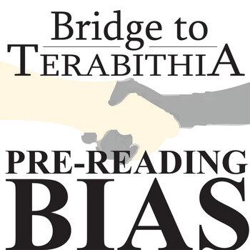 THE BRIDGE TO TERABITHIA PreReading Bias