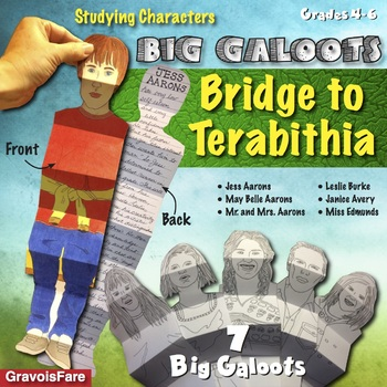 BRIDGE TO TERABITHIA: Studying Characters—Seven Big Galoot