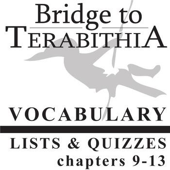 BRIDGE TO TERABITHIA Vocabulary List and Quiz (chapters 9-13)